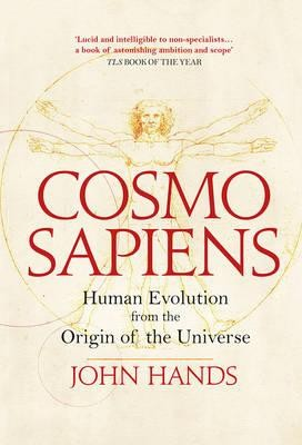 Cosmosapiens: Human Evolution from the Origin of the Universe (Paperback)