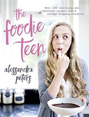 The Foodie Teen (Hardback)