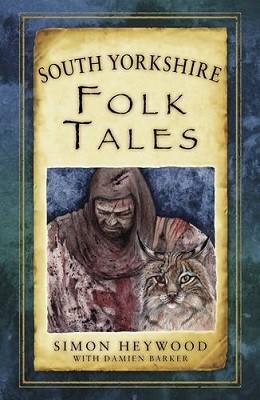 South Yorkshire Folk Tales (Paperback)