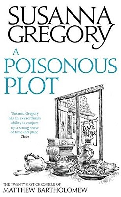 A Poisonous Plot: The Twenty First Chronicle of Matthew Bartholomew - Chronicles of Matthew Bartholomew (Hardback)
