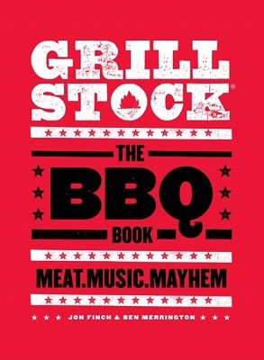 Grillstock: The BBQ Book (Hardback)