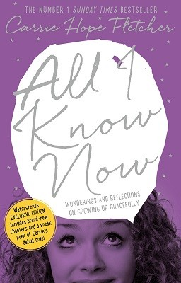 All I Know Now - Waterstones Exclusive (Hardback)