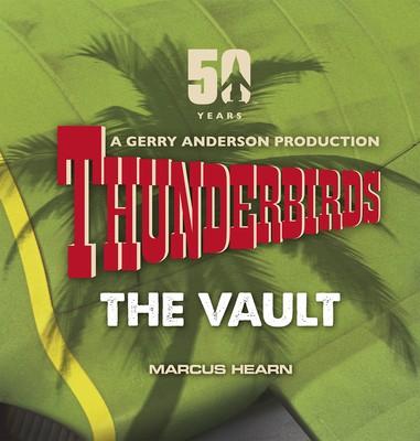 Thunderbirds: The Vault (Hardback)