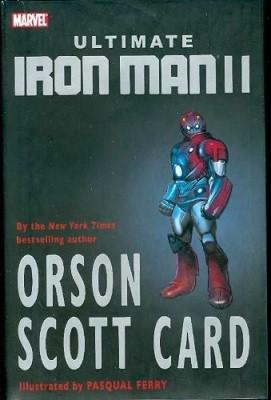 Ultimate Iron Man: Vol. 2 - Premiere (Hardback)