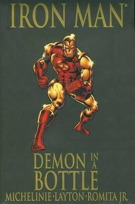 Iron Man: Demon in a Bottle Premiere (Hardback)