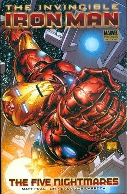 Invincible Iron Man: Five Nightmares Vol. 1 - Premiere (Hardback)