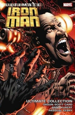 Ultimate Comics Iron Man Ultimate Collection: Ultimate Comics Iron Man Ultimate Collection Ultimate Collection (Paperback)