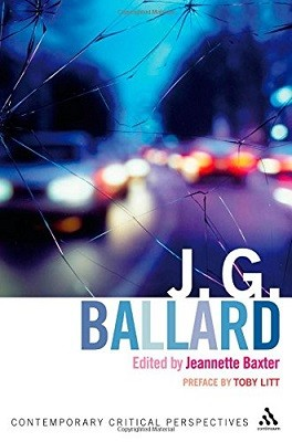 J.G.Ballard: Contemporary Critical Perspectives - Continuum Critical Perspectives (Hardback)