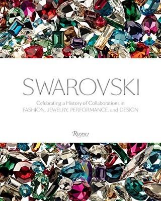 Swarovski: Fashion, Performance, Jewelry and Design (Hardback)