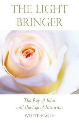 The Light Bringer: The Ray of John and the Age of Intuition (Paperback)