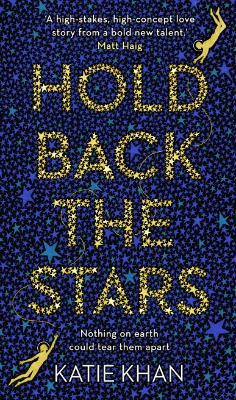 Hold Back the Stars (Hardback)