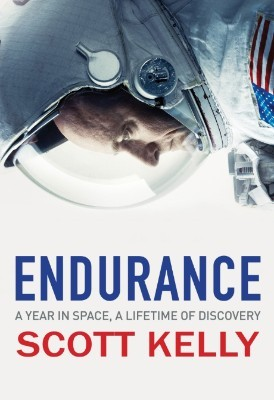 Endurance: A Year in Space, A Lifetime of Discovery (Hardback)