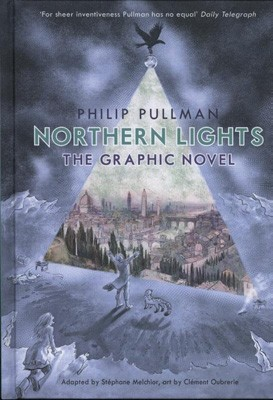 Northern Lights - The Graphic Novel - His Dark Materials (Hardback)