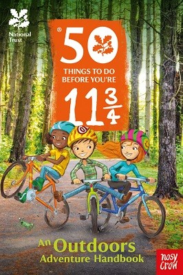 National Trust: 50 Things To Do Before You're 11 3/4 (Paperback)