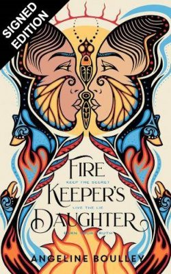 Firekeeper's Daughter: Signed Bookplate Edition (Hardback)
