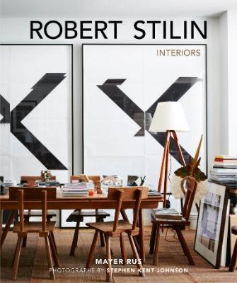 Robert Stilin: Interiors (Hardback)