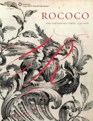Rococo: The Continuing Curve (Paperback)