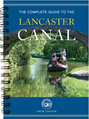 The Complete Guide to the Lancaster Canal (Paperback)