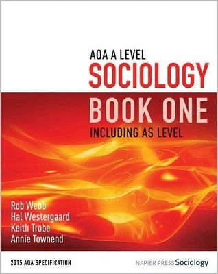 AQA A Level Sociology Book One Including AS Level: Book one (Paperback)