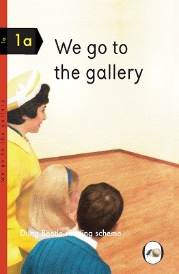 We Go to the Gallery: A Dung Beetle Learning Guide (Hardback)
