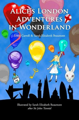 Alice's London Adventures in Wonderland: A Parody (Hardback)