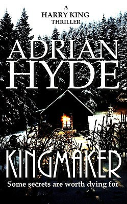 Kingmaker: A Harry King Thriller (Paperback)