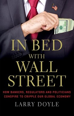 In Bed with Wall Street (Paperback)