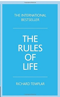 The Rules of Life: A personal code for living a better, happier, more successful kind of life (Paperback)