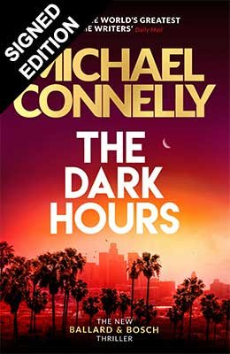 The Dark Hours: Signed Edition (Hardback)
