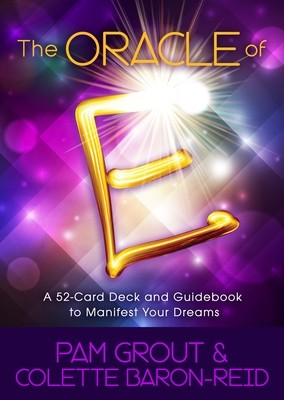 The Oracle of E: A 52-Card Deck and Guidebook to Manifest Your Dreams