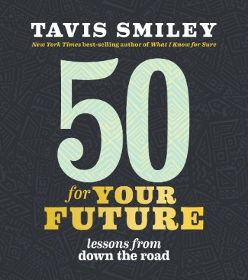 50 for Your Future: Lessons from Down the Road (Paperback)