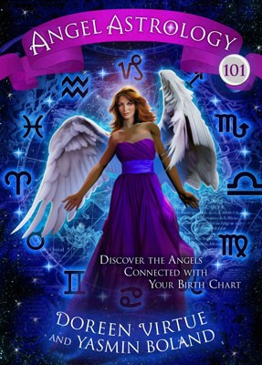 Angel Astrology 101: Discover the Angels Connected with Your Birth Chart (Paperback)