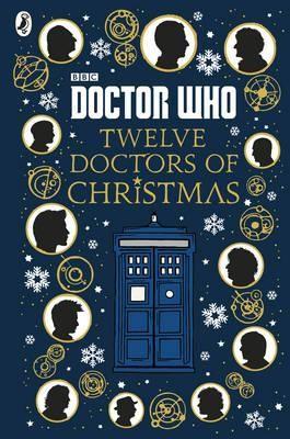 Doctor Who: Twelve Doctors of Christmas (Hardback)