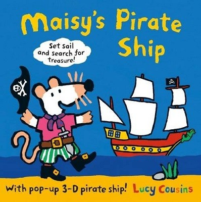 Maisy's Pirate Ship: A Pop-up-and-Play Book - Maisy (Hardback)