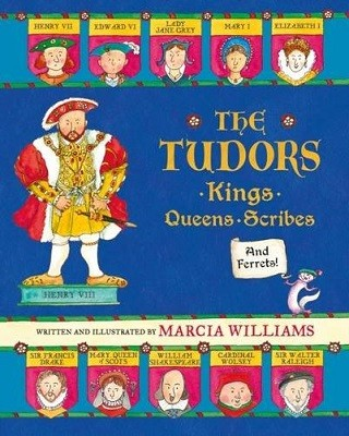 The Tudors: Kings, Queens, Scribes and Ferrets! (Hardback)