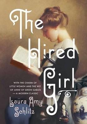 The Hired Girl (Hardback)