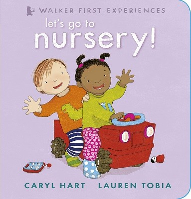 Let's Go to Nursery! (Hardback)