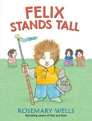 Felix Stands Tall - Felix and Fiona (Hardback)