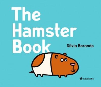 The Hamster Book - Minibombo (Hardback)