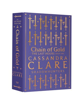 The Last Hours: Chain of Gold Exclusive Edition (Hardback)