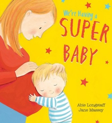 We're Having a Super Baby (Paperback)