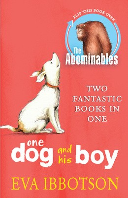 The Abominables/One Dog and his Boy Bind Up (Paperback)