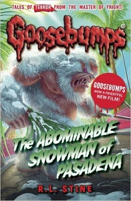 The Abominable Snowman of Pasadena - Goosebumps (Paperback)