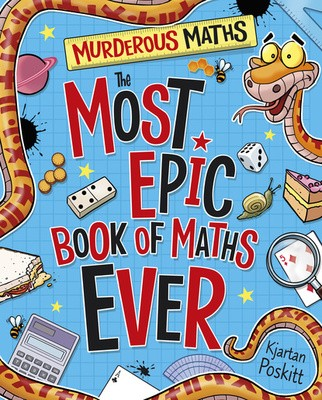 The Most Epic Book of Maths EVER - Murderous Maths (Paperback)