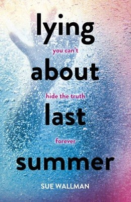 Lying About Last Summer (Paperback)