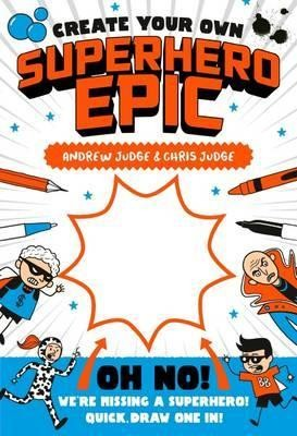 Create Your Own Superhero Epic - Create Your Own 3 (Paperback)