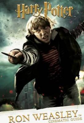 ~ Cinematic Guide: Ron Weasley - Harry Potter (Hardback)