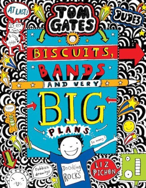 Tom Gates: Biscuits, Bands and Very Big Plans - Tom Gates 14 (Paperback)