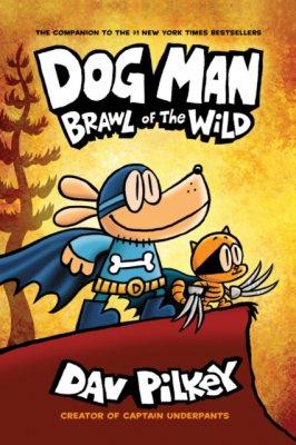 Dog Man 6: Brawl of the Wild PB - Dog Man 6 (Paperback)