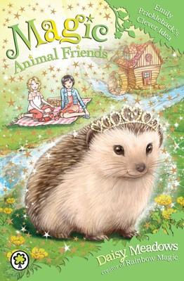 Magic Animal Friends: Emily Prickleback's Clever Idea: Book 6 - Magic Animal Friends (Paperback)